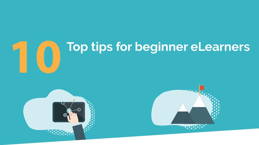 10 tips for beginner eLearners