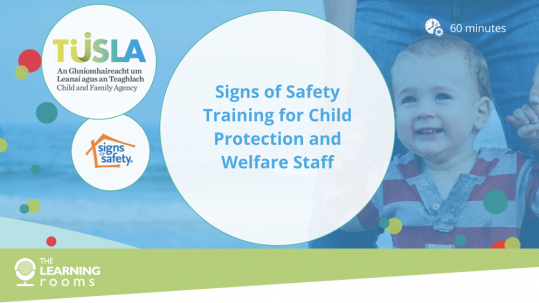 Case study: Signs of Safety Blended Learning Programmes for Tusla